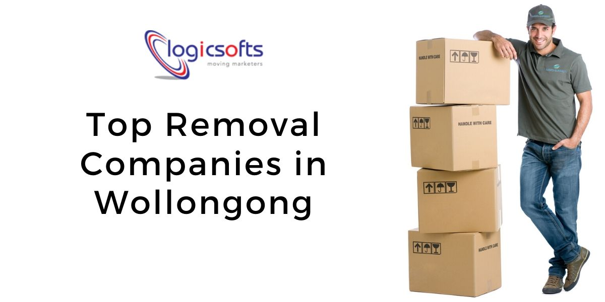 Top 5 Removal Companies in Wollongong 2020