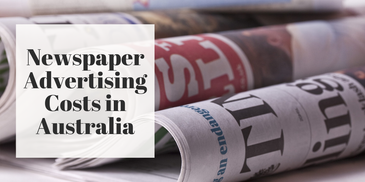 Newspaper Advertising Costs in Australia
