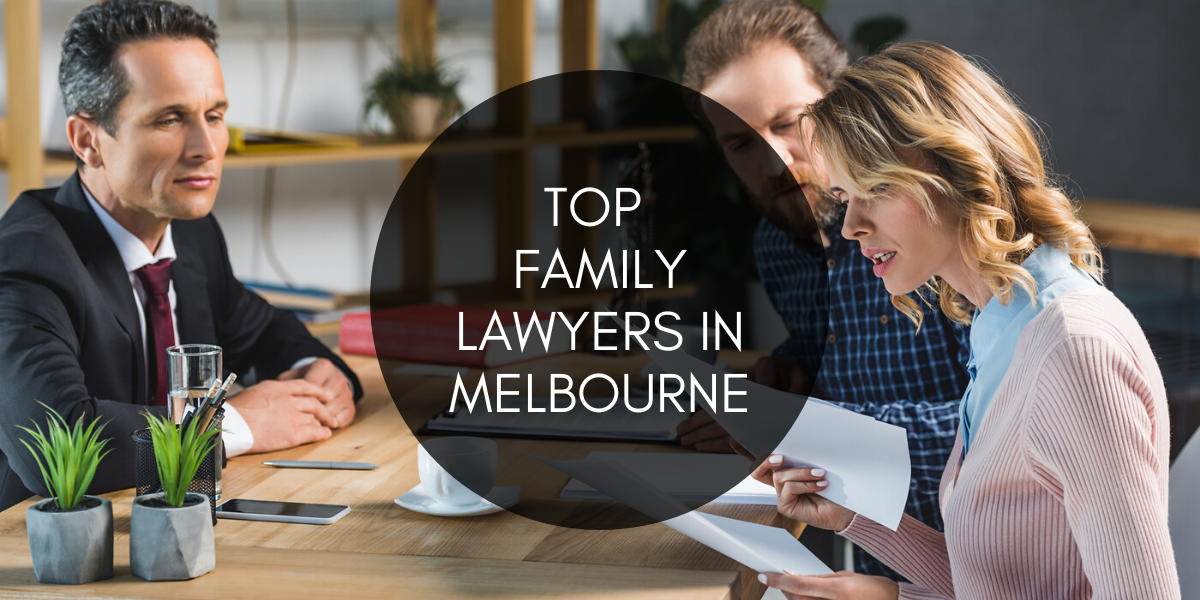 Top 5 Family Lawyers in Melbourne 2020